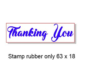 Thanking you 63 x 18mm Stamp Rubber only, Acrylic blocks are ava