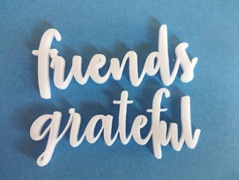 Acrylic word friends grateful  -74 x 31mm