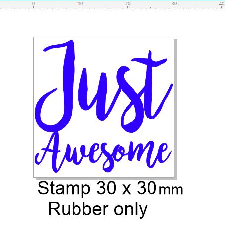 Just awesome stamp 30 x 30 mm sentiment stamp RUBBER ONLY