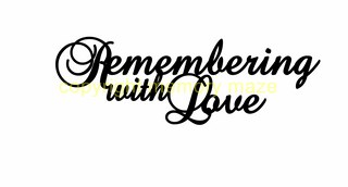 remembering with love  140 x 45mm  Memorymaze
