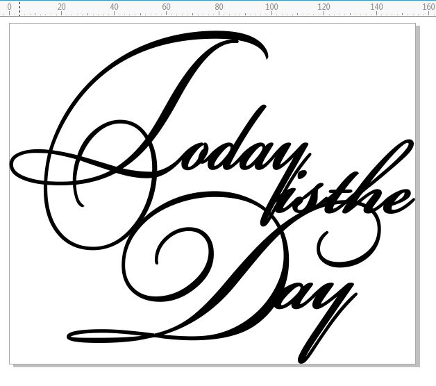 Today is the day  Script  146 x 180